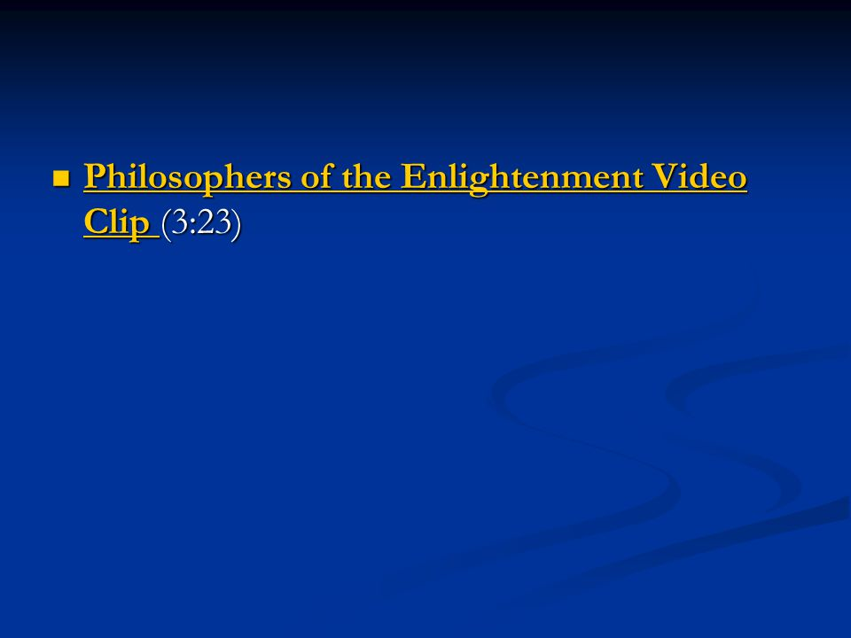 Philosophers of the Enlightenment Video Clip (3:23)
