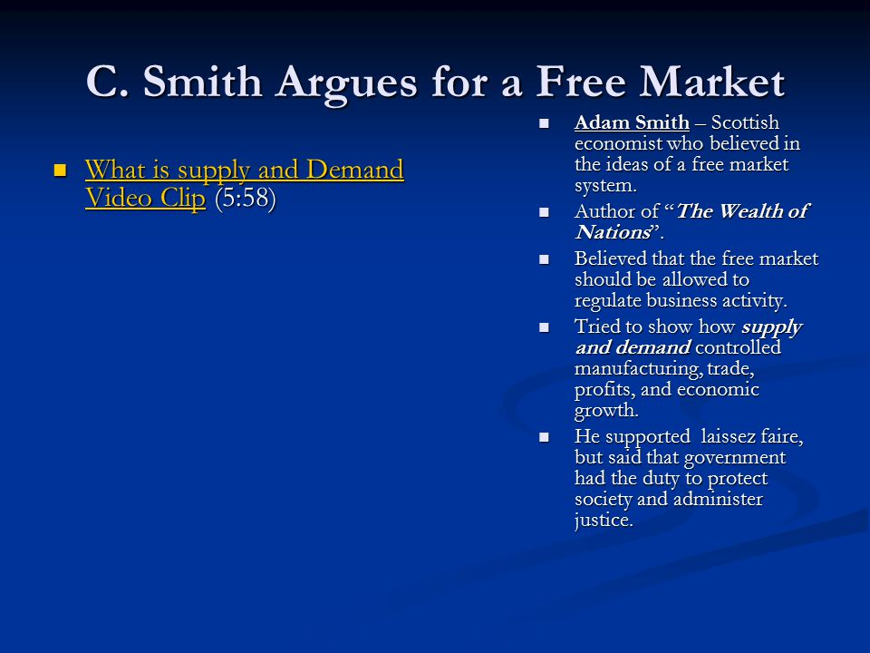 C. Smith Argues for a Free Market