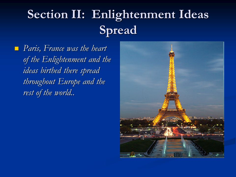 Section II: Enlightenment Ideas Spread