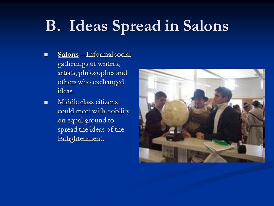 B. Ideas Spread in Salons