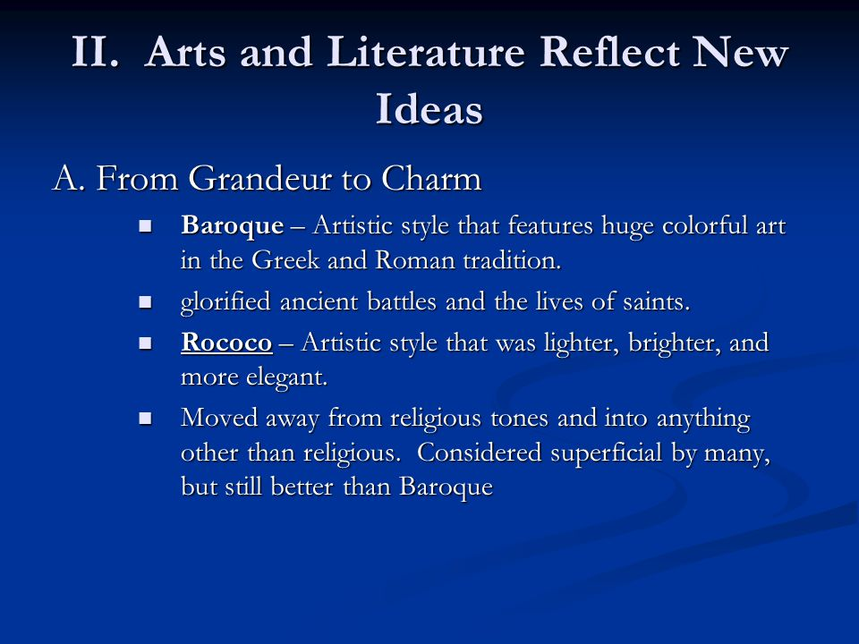 II. Arts and Literature Reflect New Ideas