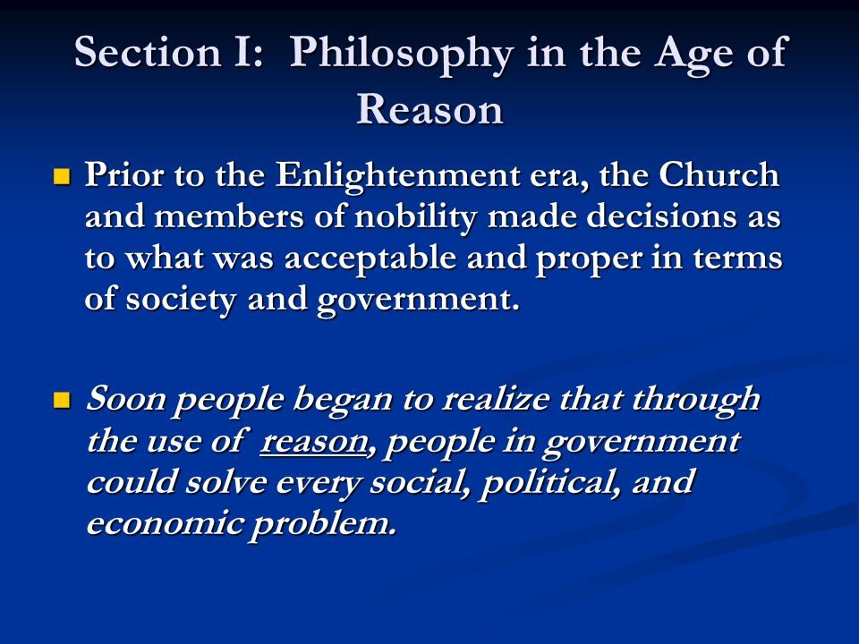 Section I: Philosophy in the Age of Reason