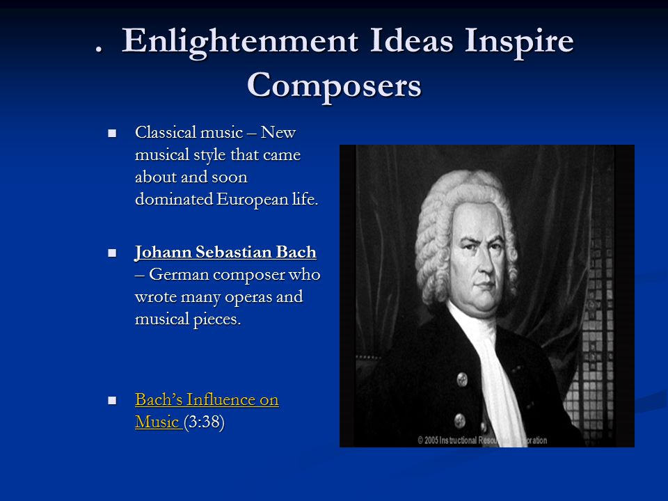 . Enlightenment Ideas Inspire Composers