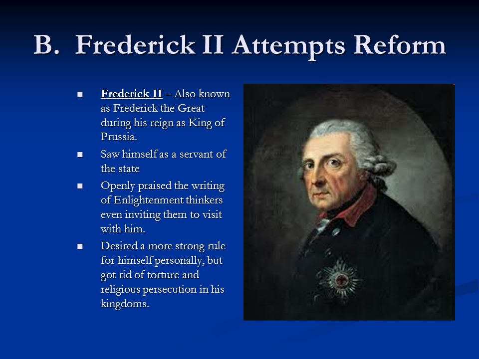 B. Frederick II Attempts Reform