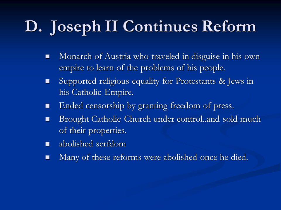 D. Joseph II Continues Reform