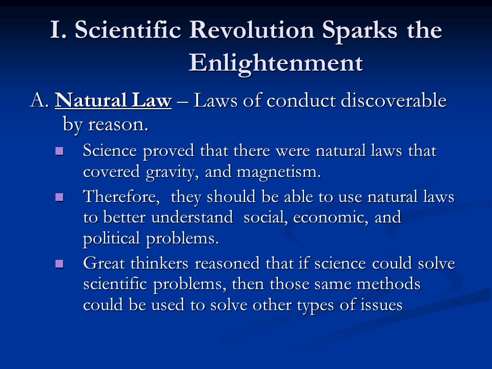 I. Scientific Revolution Sparks the Enlightenment