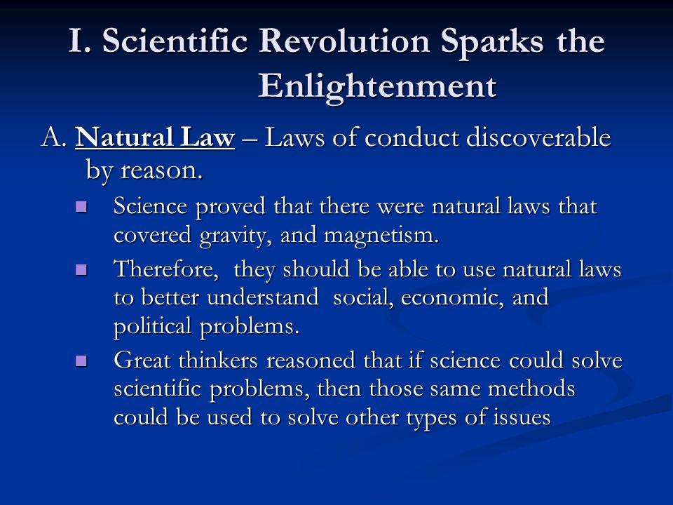 I. Scientific Revolution Sparks the Enlightenment