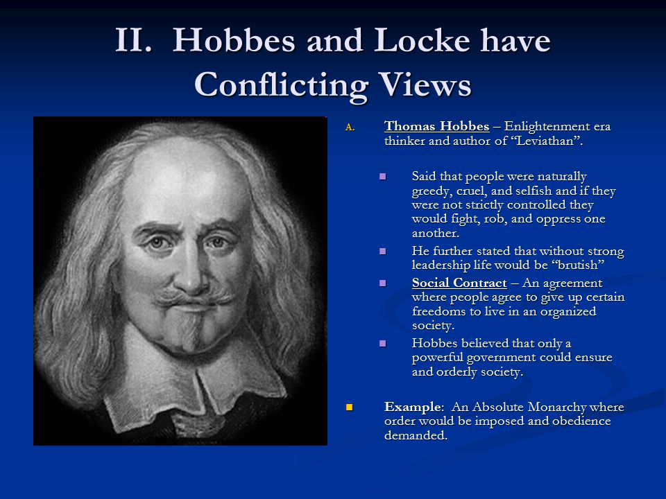 II. Hobbes and Locke have Conflicting Views