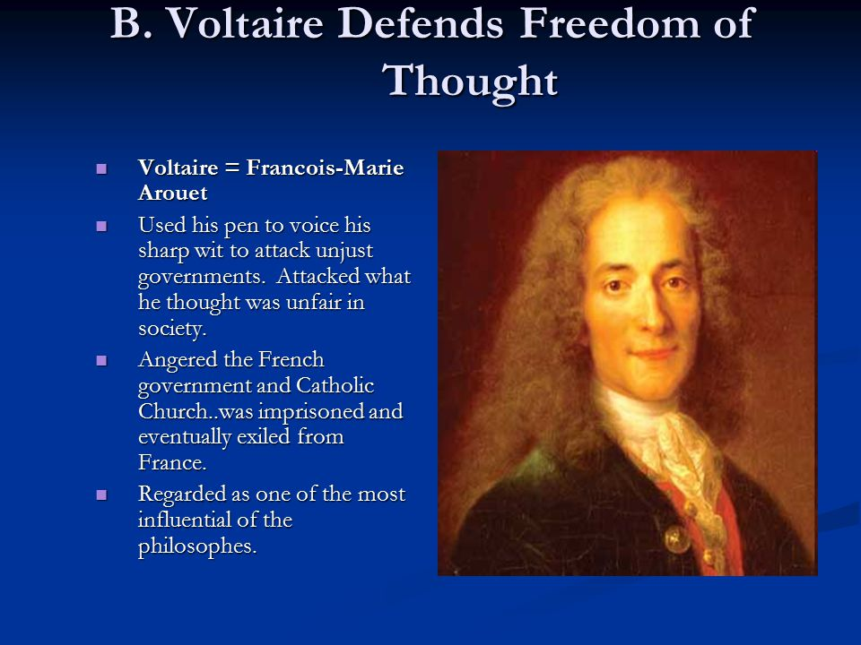 B. Voltaire Defends Freedom of Thought