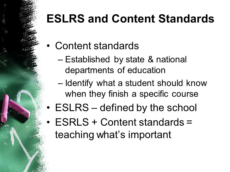 ESLRS and Content Standards