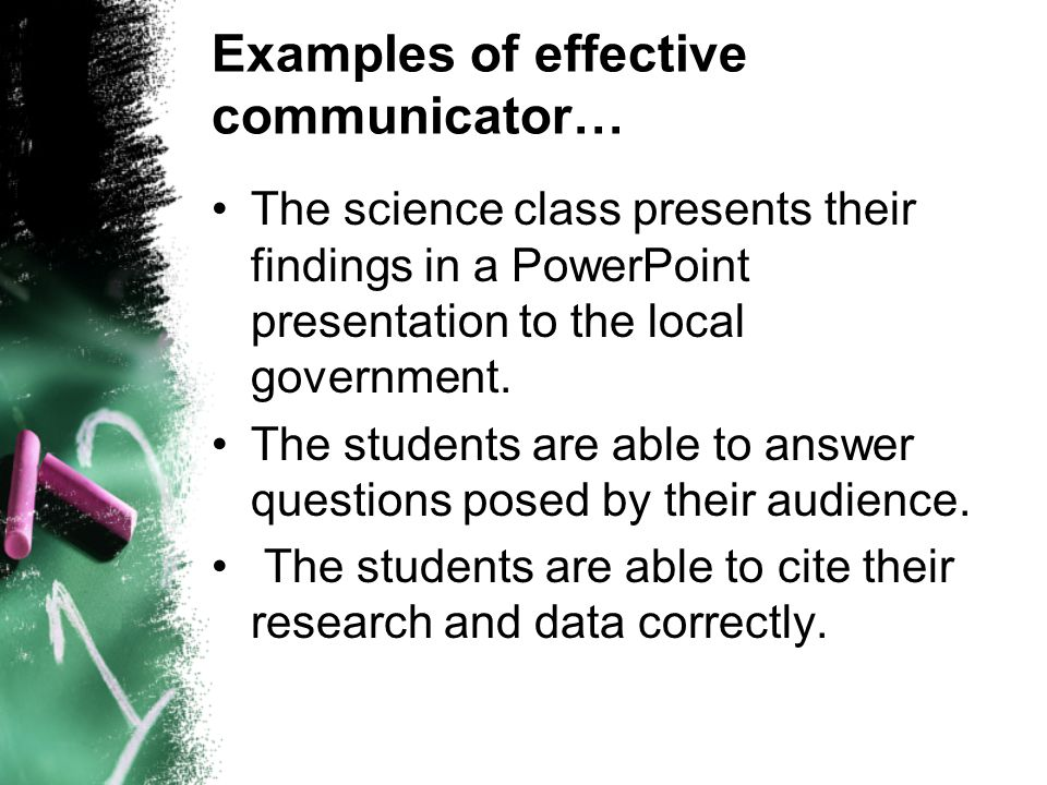 Examples of effective communicator…