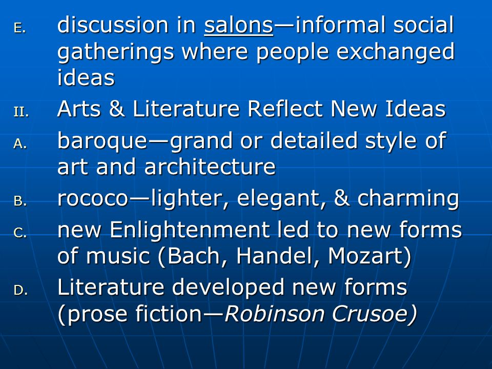 discussion in salons—informal social gatherings where people exchanged ideas
