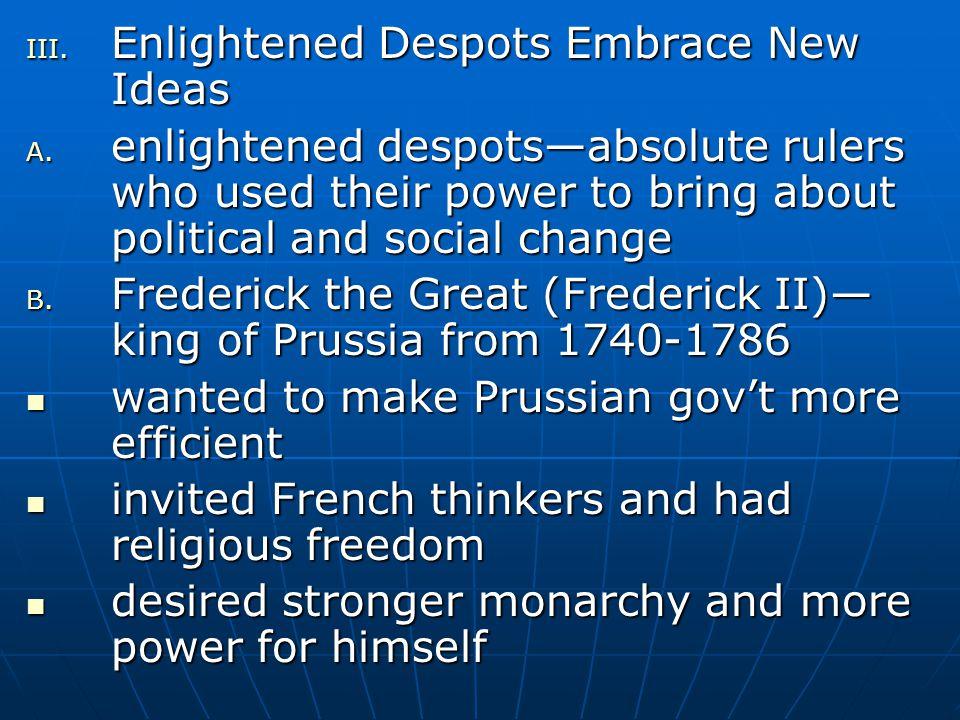 Enlightened Despots Embrace New Ideas