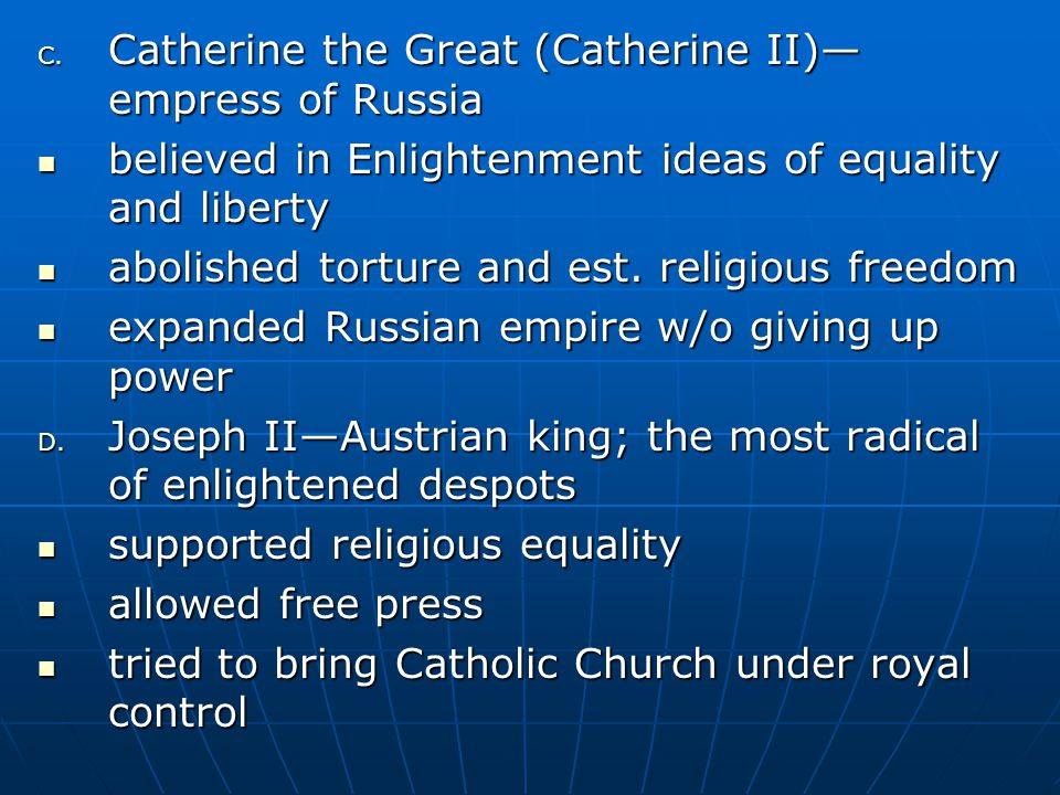 Catherine the Great (Catherine II)—empress of Russia