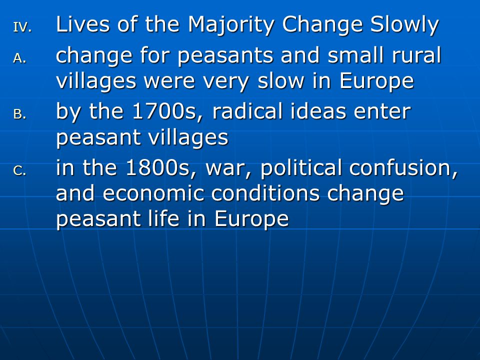 Lives of the Majority Change Slowly