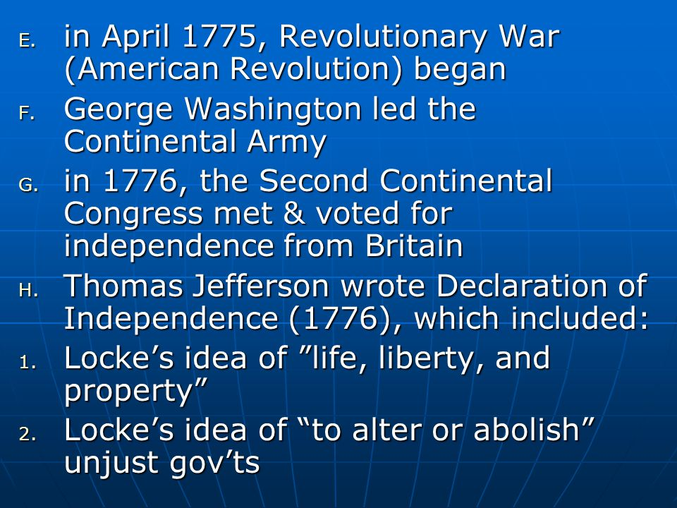 in April 1775, Revolutionary War (American Revolution) began