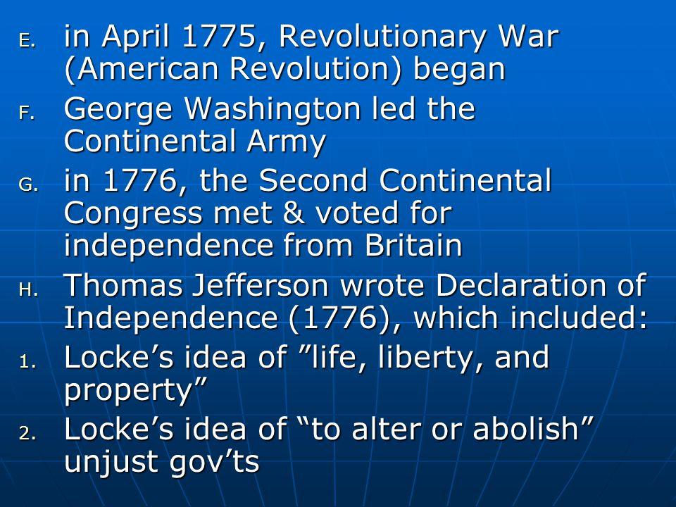 in April 1775, Revolutionary War (American Revolution) began