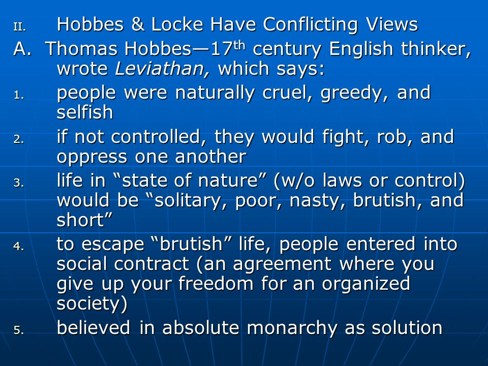 Hobbes & Locke Have Conflicting Views