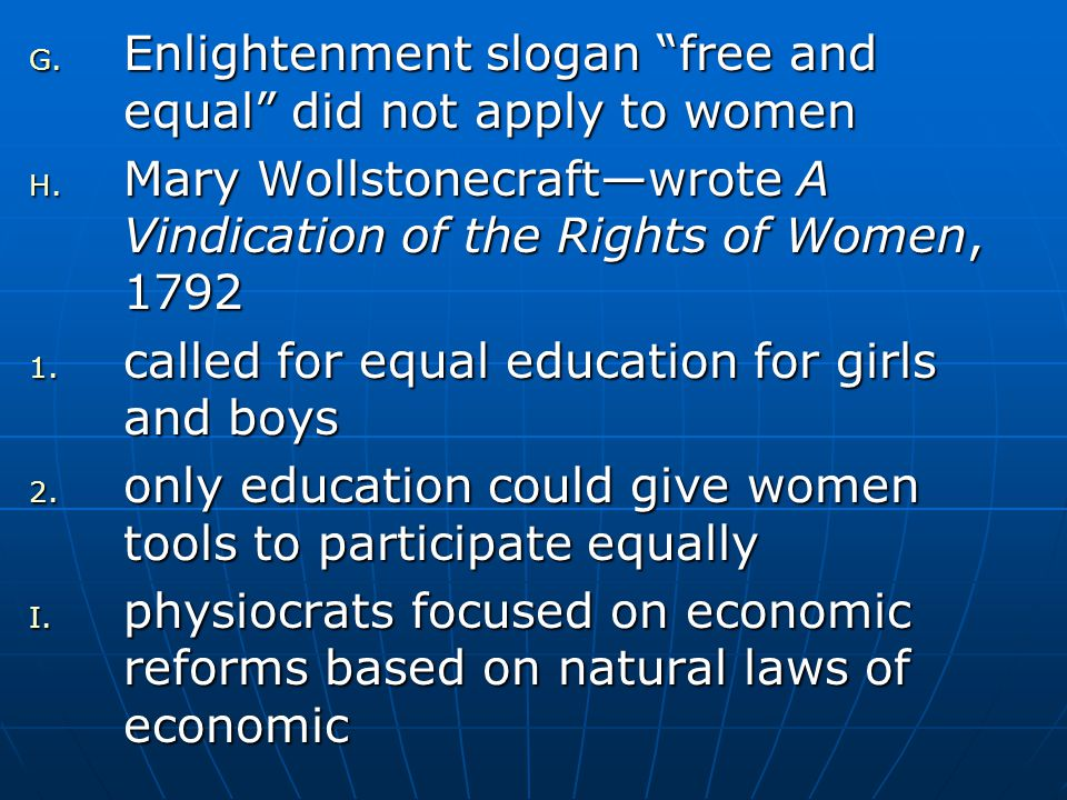 Enlightenment slogan free and equal did not apply to women