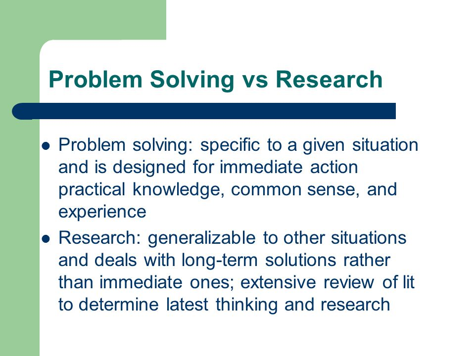Problem Solving vs Research