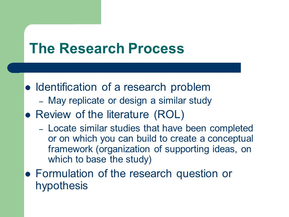 The Research Process Identification of a research problem