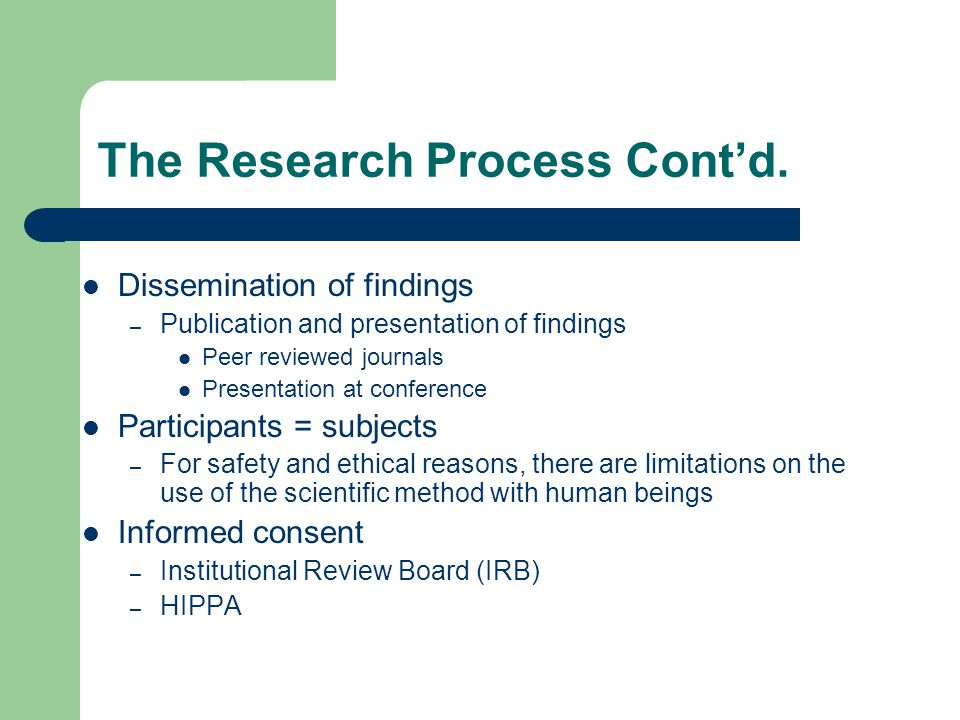 The Research Process Cont'd.