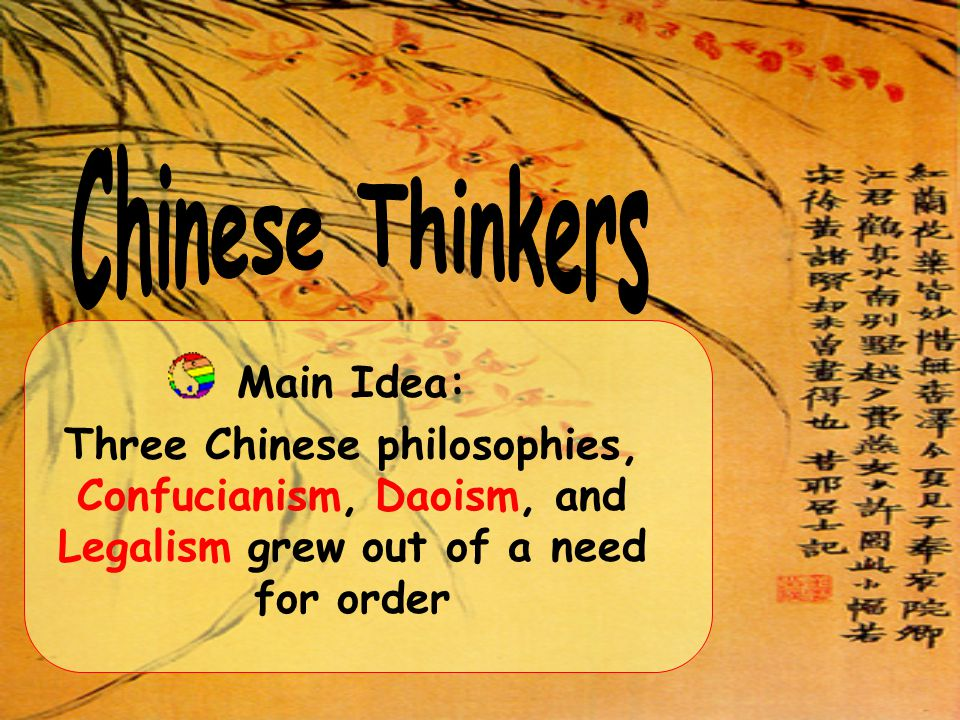 Chinese Thinkers Main Idea: