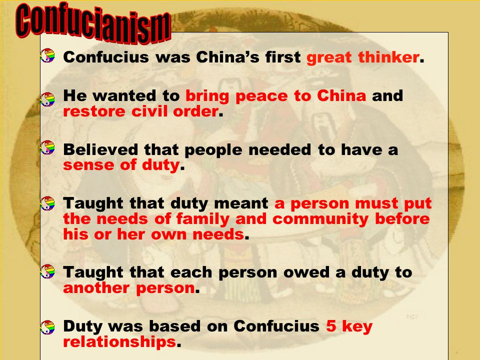Confucianism Confucius was China's first great thinker.