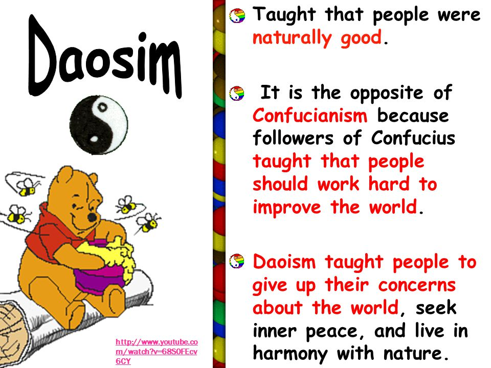 Daosim Taught that people were naturally good.