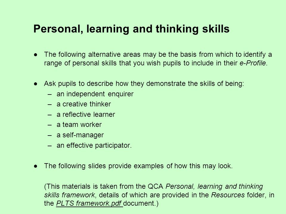 Personal, learning and thinking skills