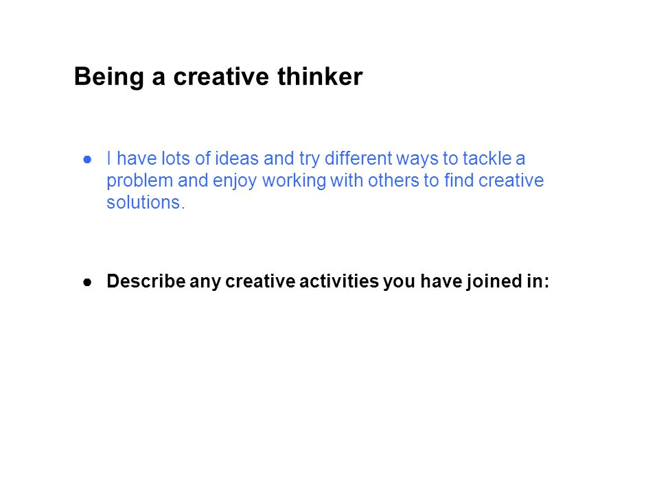 Being a creative thinker