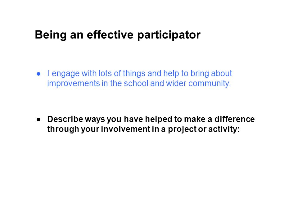 Being an effective participator