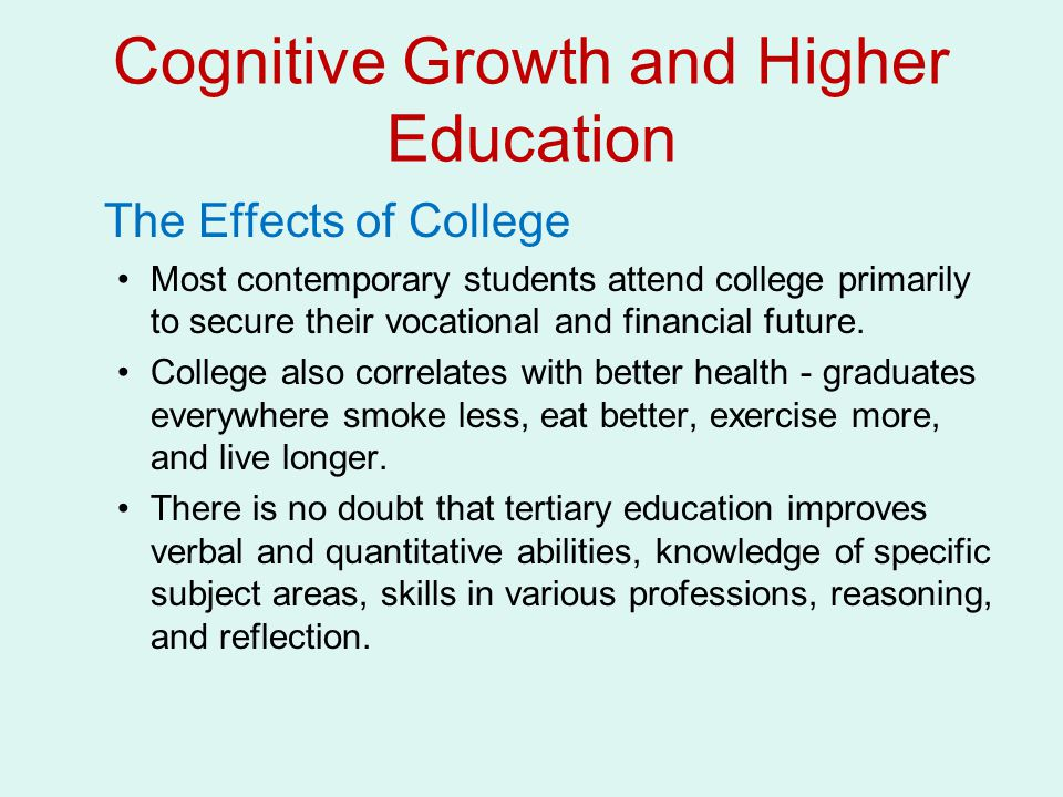Cognitive Growth and Higher Education