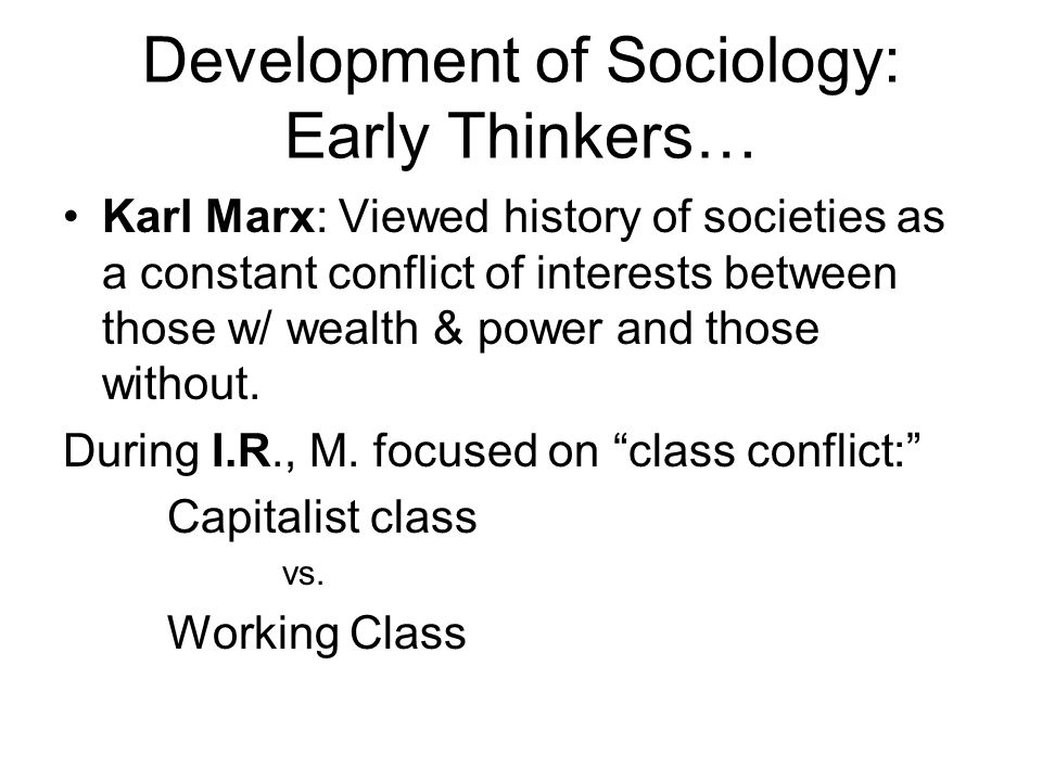 Development of Sociology: Early Thinkers…