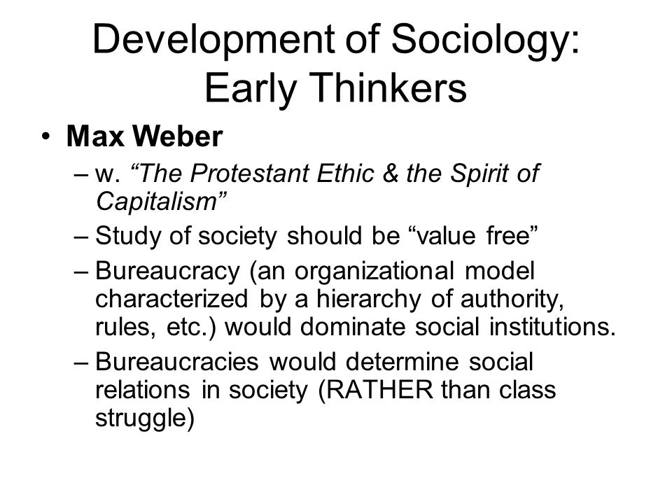 Development of Sociology: Early Thinkers