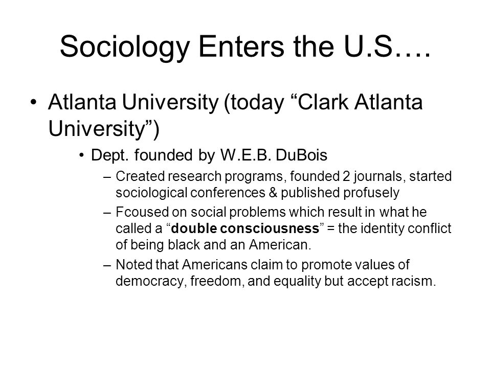 Sociology Enters the U.S….