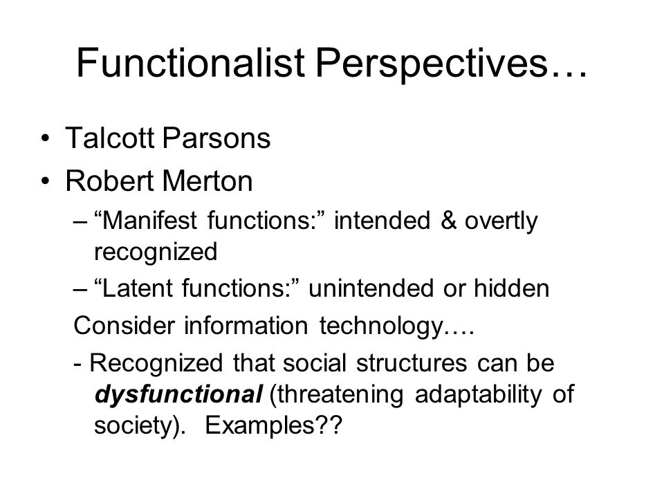 Functionalist Perspectives…