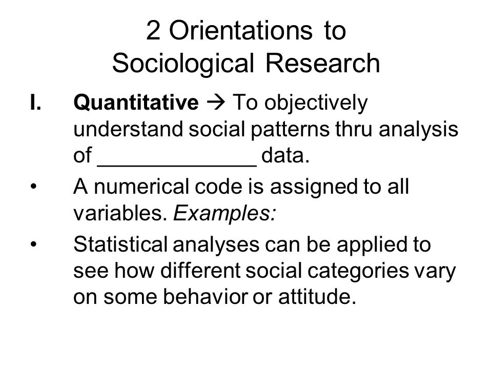2 Orientations to Sociological Research