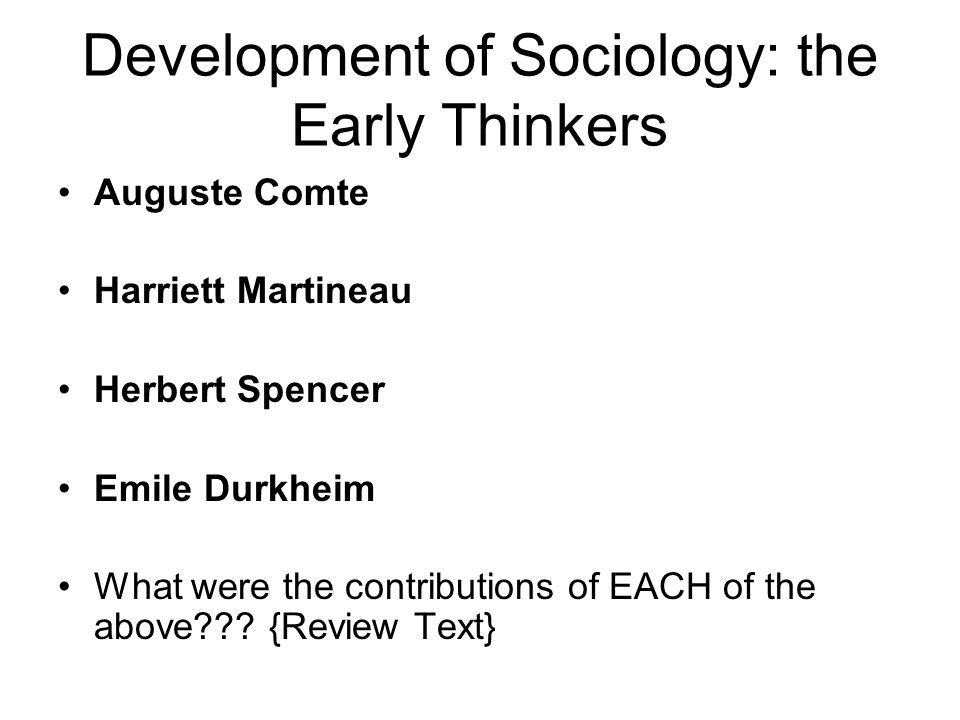 Development of Sociology: the Early Thinkers