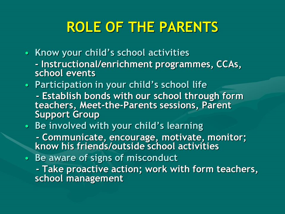 ROLE OF THE PARENTS Know your child's school activities