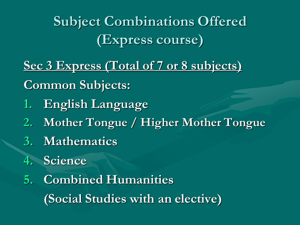 Subject Combinations Offered (Express course)