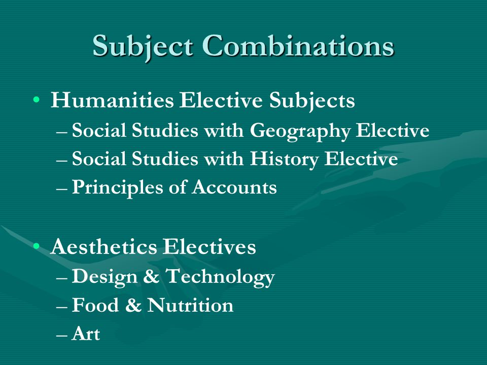 Subject Combinations Humanities Elective Subjects Aesthetics Electives