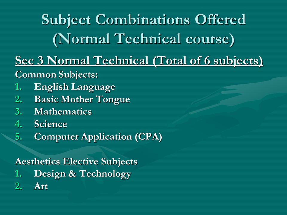 Subject Combinations Offered (Normal Technical course)