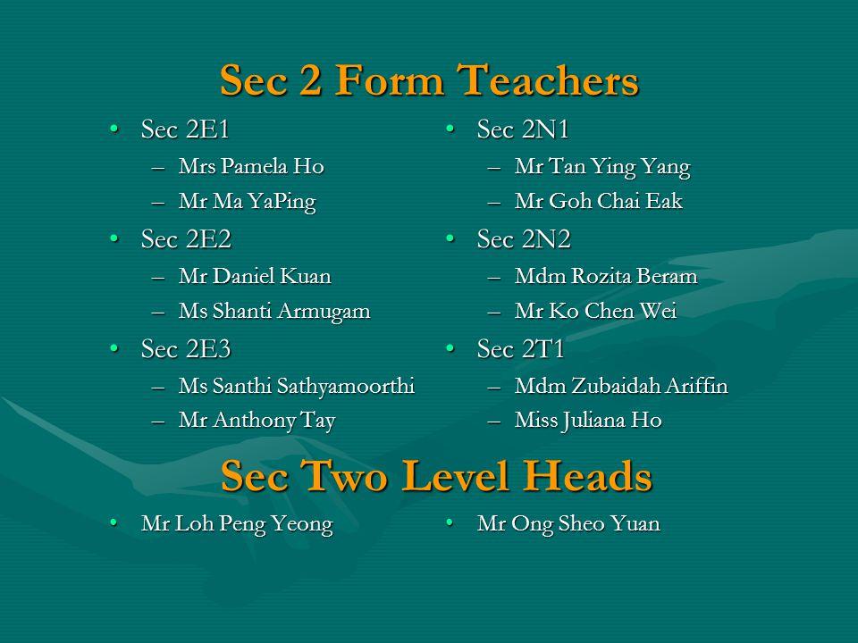 Sec 2 Form Teachers Sec Two Level Heads