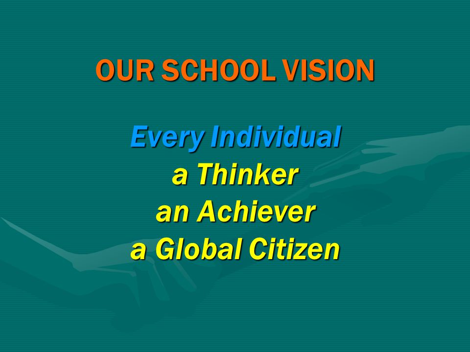 Every Individual a Thinker an Achiever a Global Citizen