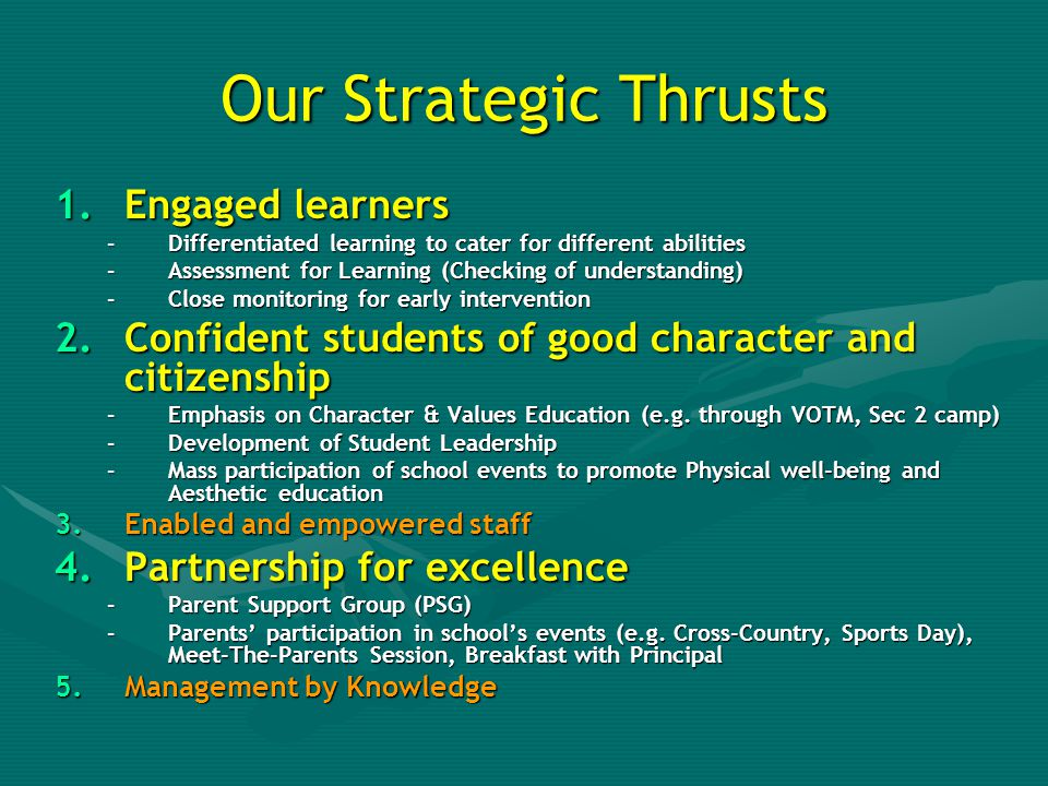 Our Strategic Thrusts Engaged learners