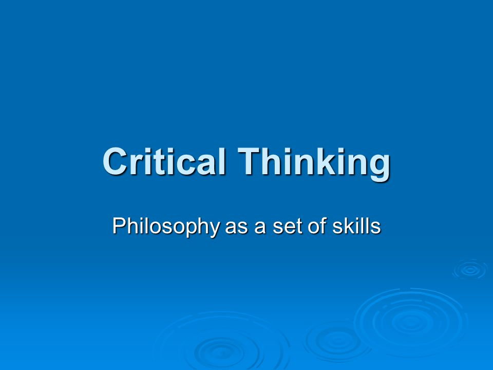 Philosophy as a set of skills