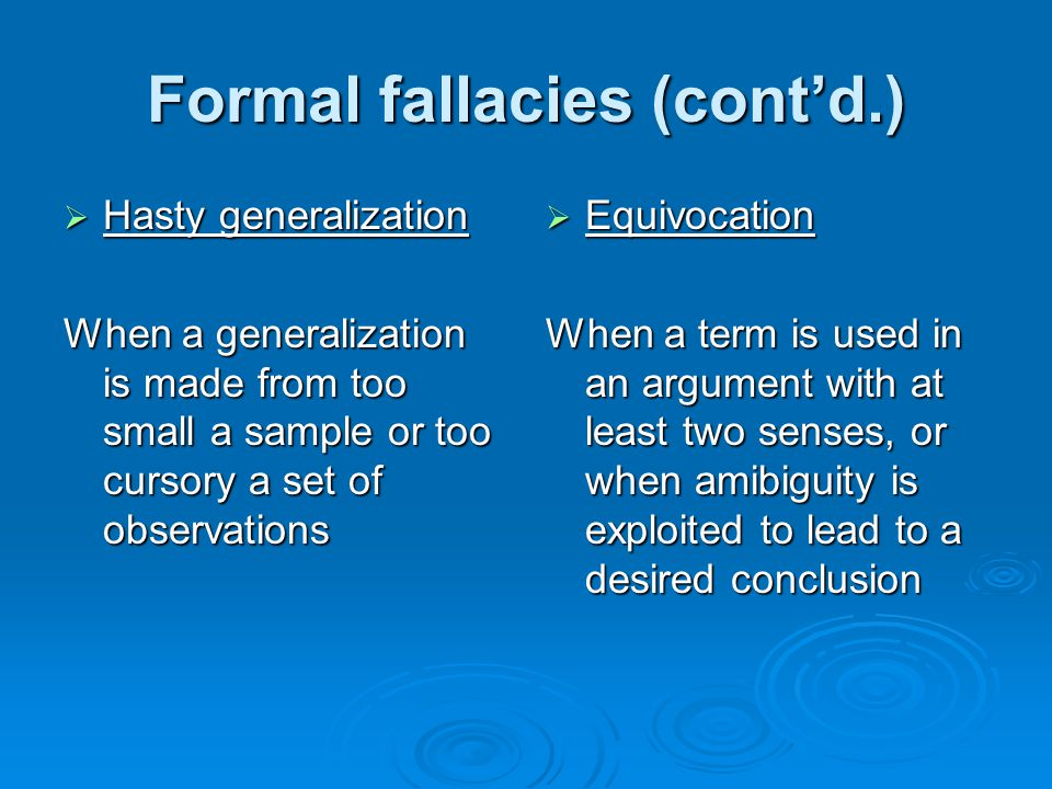 Formal fallacies (cont'd.)