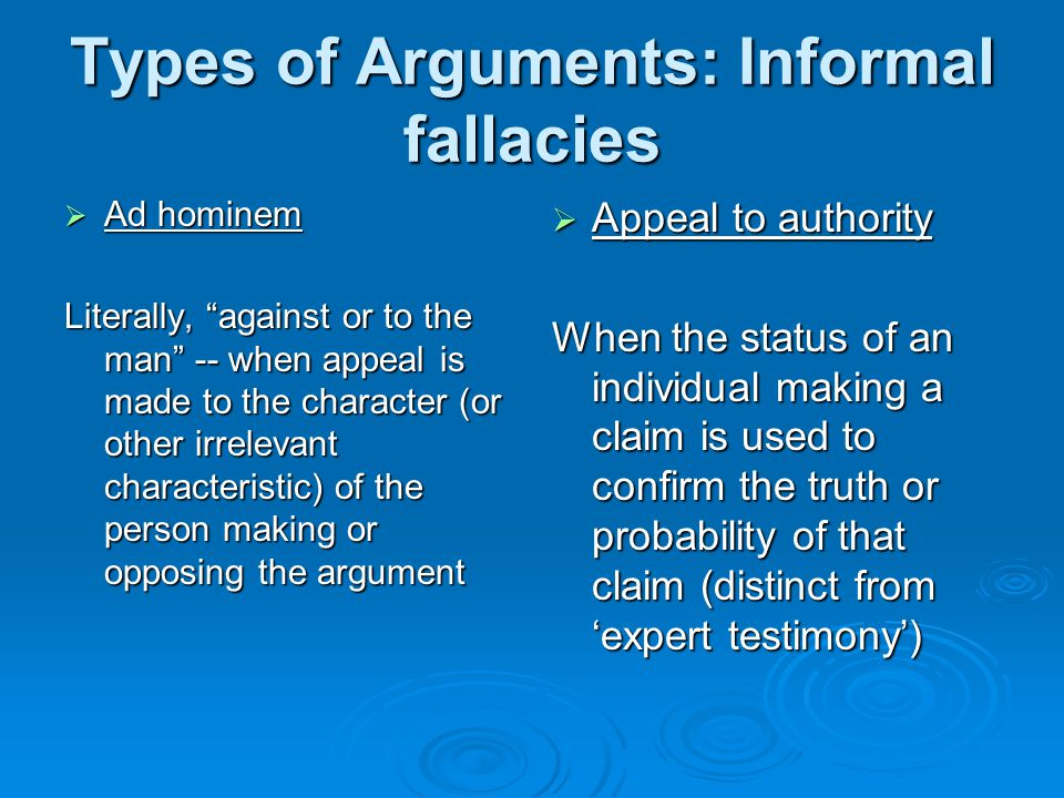 Types of Arguments: Informal fallacies