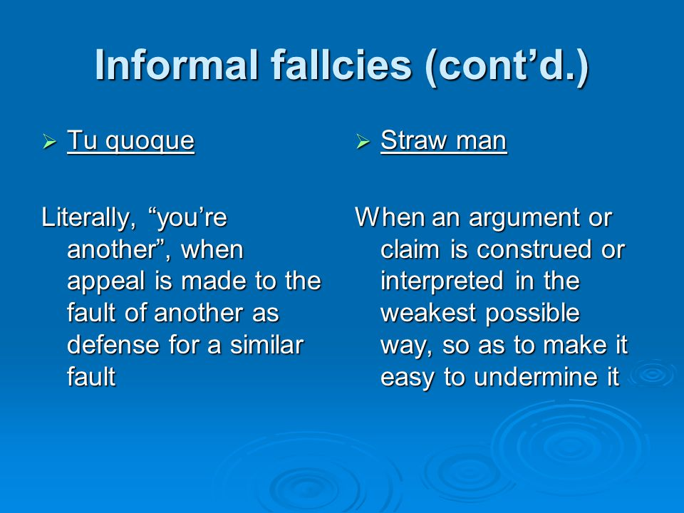 Informal fallcies (cont'd.)